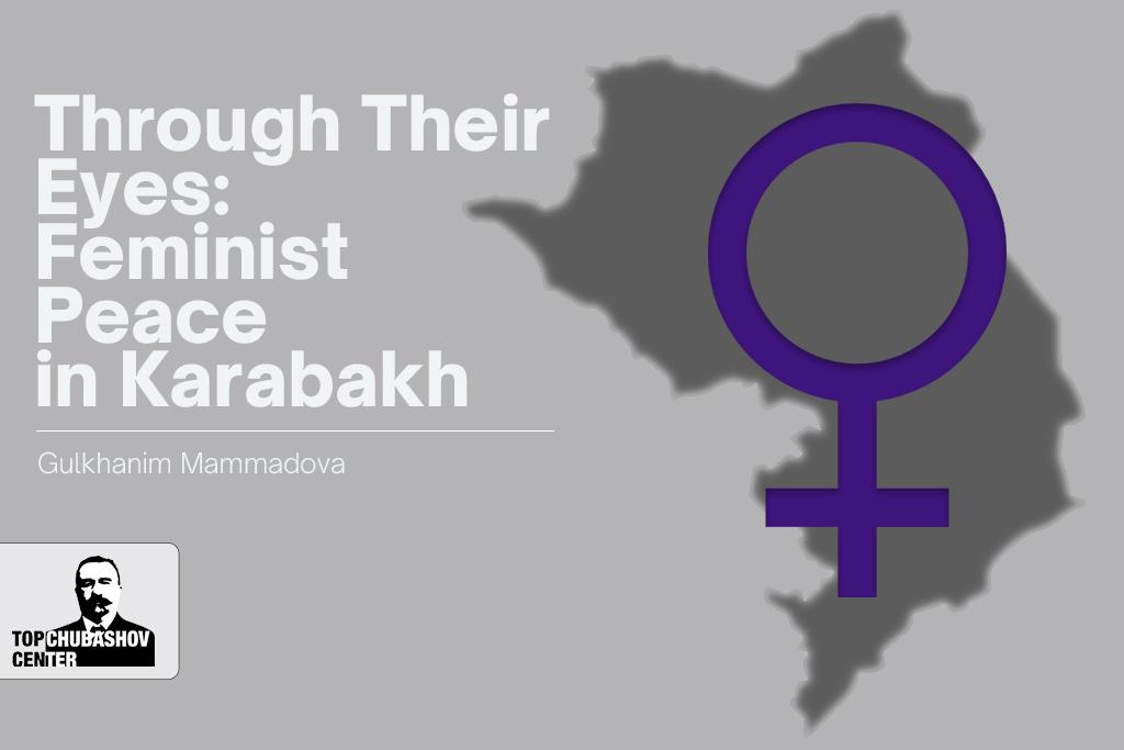 Onların gözü ilə: Qarabağda feminist sülhü
