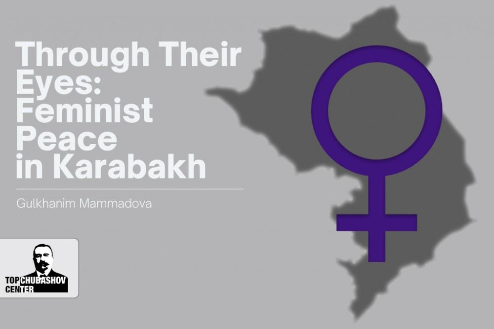 Through Their Eyes: Feminist Peace in Karabakh