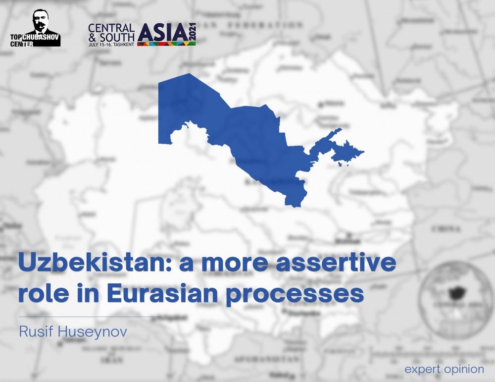 Uzbekistan: a more assertive role in Eurasian processes