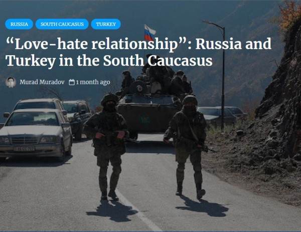 """""""Love-hate relationship"""": Russia and Turkey in the South Caucasus"""