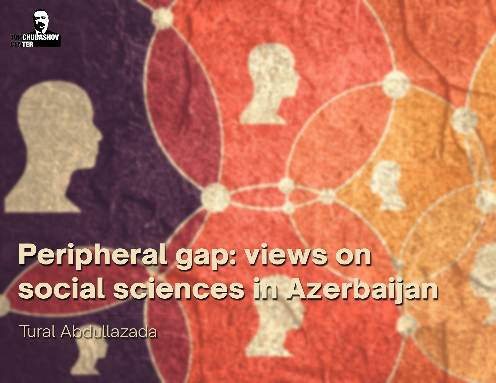 Peripheral gap: views on social sciences in Azerbaijan