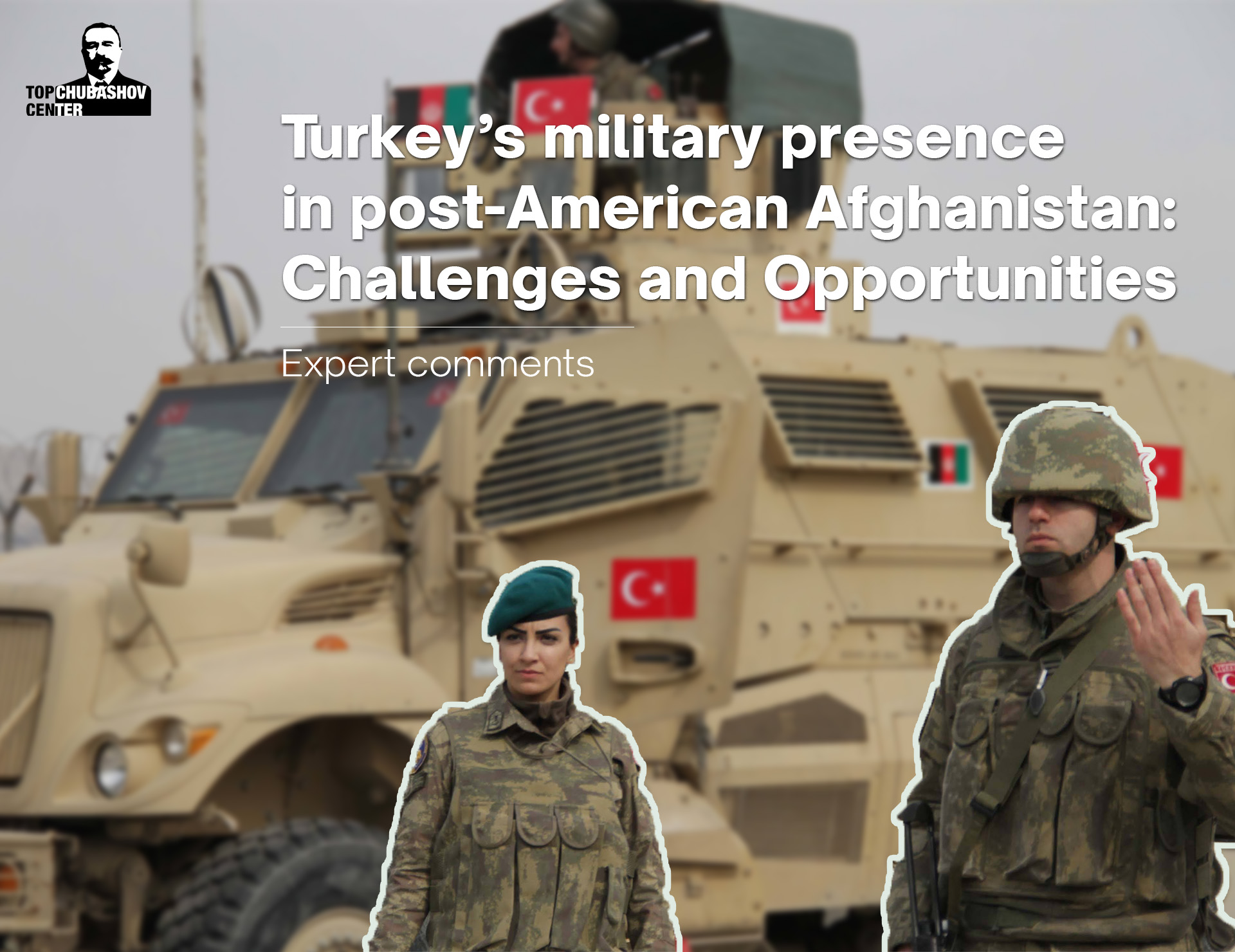 Turkey's military presence in post-American Afghanistan: Challenges and Opportunities
