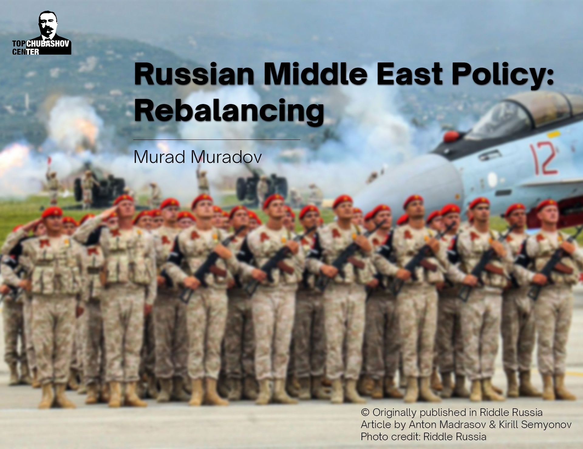 Russian Middle East Policy: Rebalancing