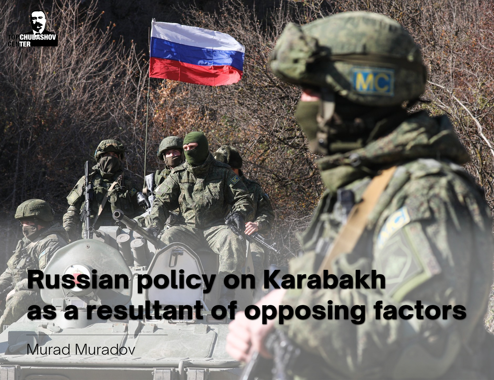 Russian policy on Karabakh as a resultant of opposing factors