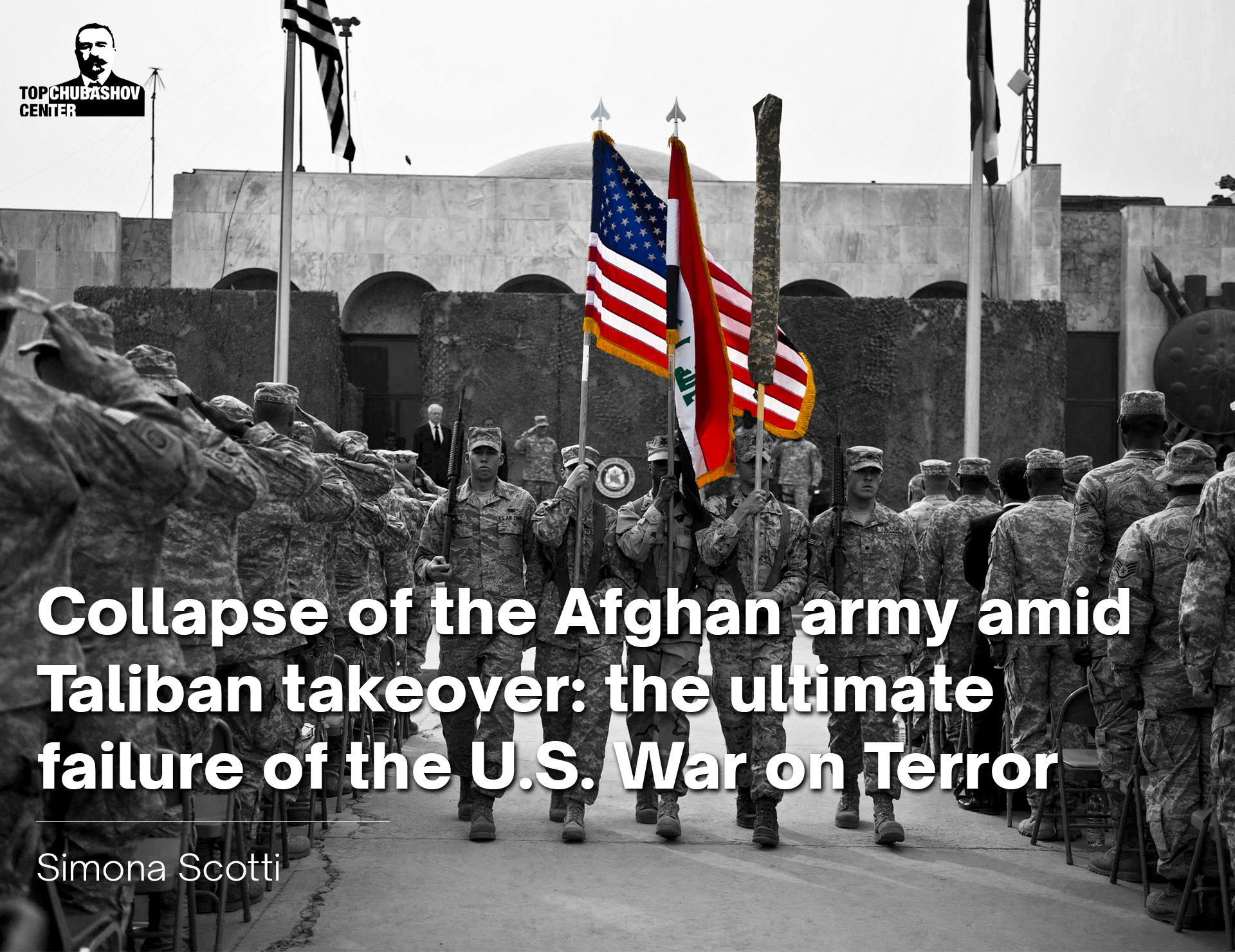 Collapse of the Afghan army amid Taliban takeover:The ultimate failure of the U.S. War on Terror