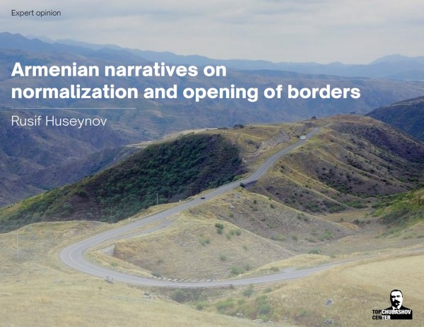Armenian narratives on normalization and opening of borders