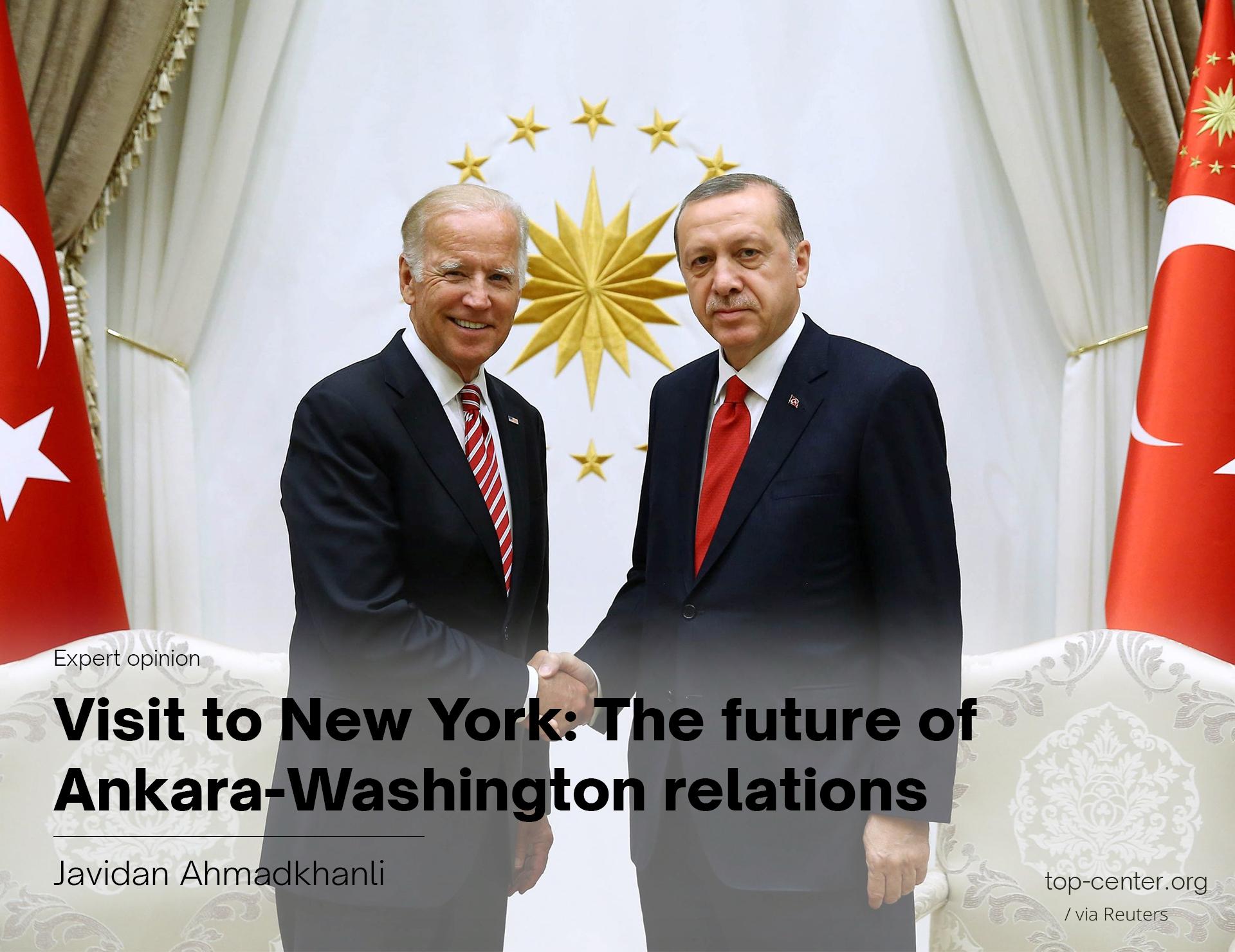 Visit to New York: The future of Ankara-Washington relations